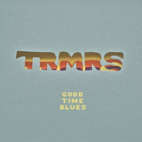 TRMRS show their Good Time Blues