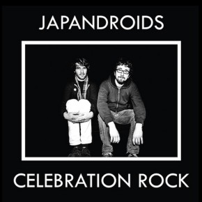 Japandroids- Celebration Rock