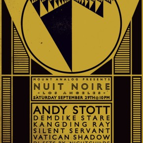 Nuit Noire w/ Silent Servant, Andy Stott, Demdike Stare & More- Saturday in LA