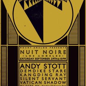 Nuit Noire w/ Silent Servant, Andy Stott, Demdike Stare & More- Saturday in LA