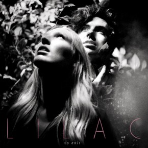 "Stream: Lilac- ""No Exit"" LP"