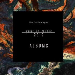Year in Music 2012: Top 50 Albums